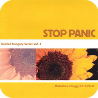 STOP PANIC - Guided Imagery Series, Vol. 4